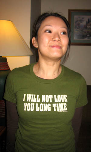 i will not love you long time - t-shirt