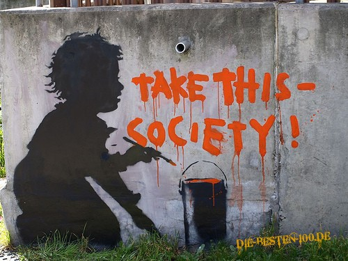 Die besten 100 Bilder in der Kategorie graffiti: Take that - Society!