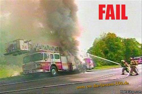 Die besten 100 Bilder in der Kategorie shit_happens: Shit happens - Feuerwehrauto brennt