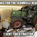 Die besten Bilder in der Kategorie Vote: Thanks for the Farmville Request - I sent you a Tractor